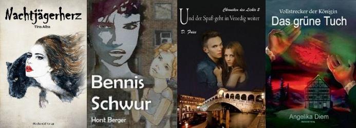 Von links nach rechts: Tina Alba: Nachtjägerherz Horst Berger: Bennis Schwur D. Fries: Chroniken des LIchts 2 Angelika Diehm: Das grüne Tuch