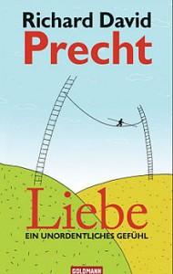 Liebe_-_Ein_unordentliches_Gefühl_(Richard_David_Precht,_2009)